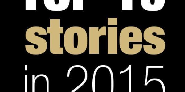 Top 15 stories in 2015