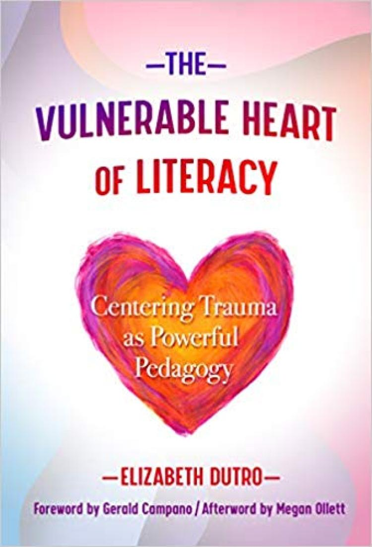 The Vulnerable Heart of Literacy book cover