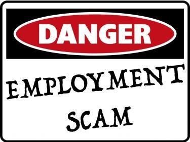 Danger! Employment scam
