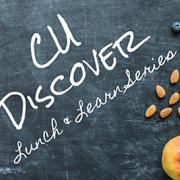 CU Discover Lunch & Learn Series