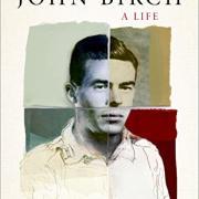 Book cover for John Birch: A life