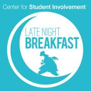 Center for Student Involvement Late Night Breakfast