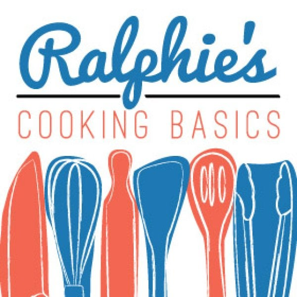 Ralphie's Cooking Basics