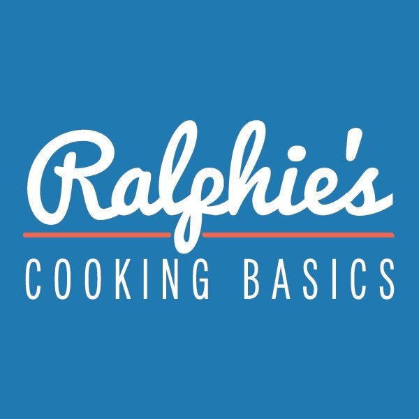 Ralphie's Cooking Basics