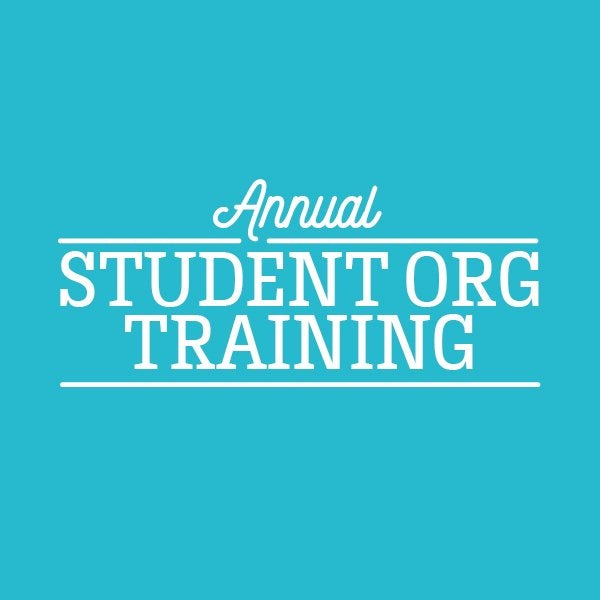 Annual Student Org Trainings