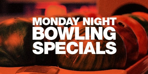Monday Night Bowling Specials