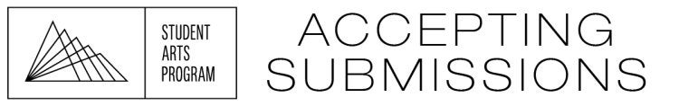 Now accepting submissions for the Student Arts Program