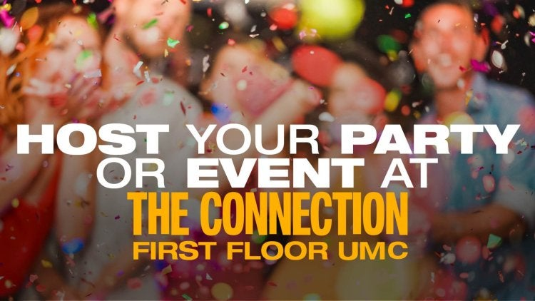 Host Your Party or Event at The Connection