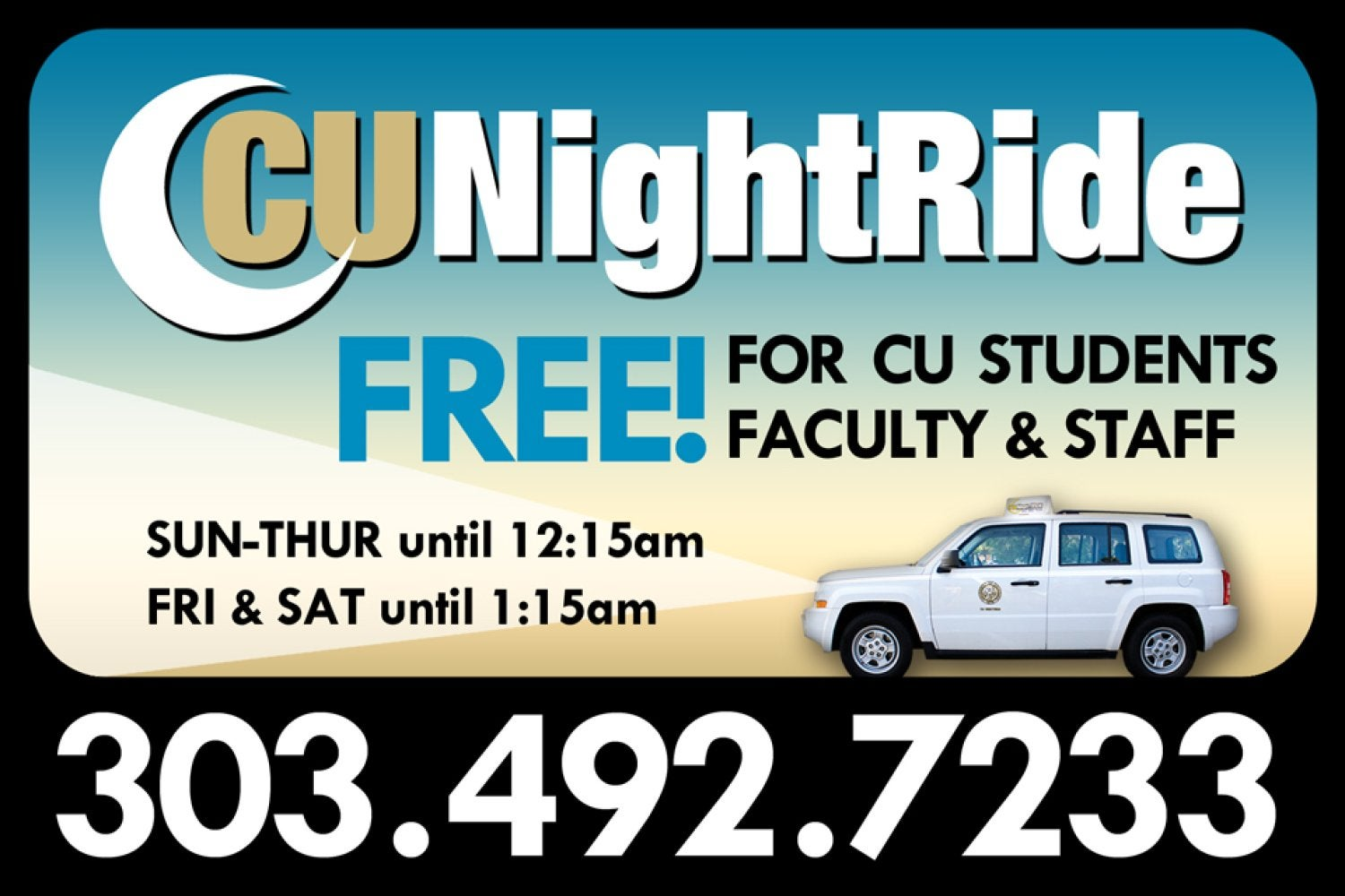 CU NightRide is Free for CU Students, Faculty and Staff. 303-492-7233