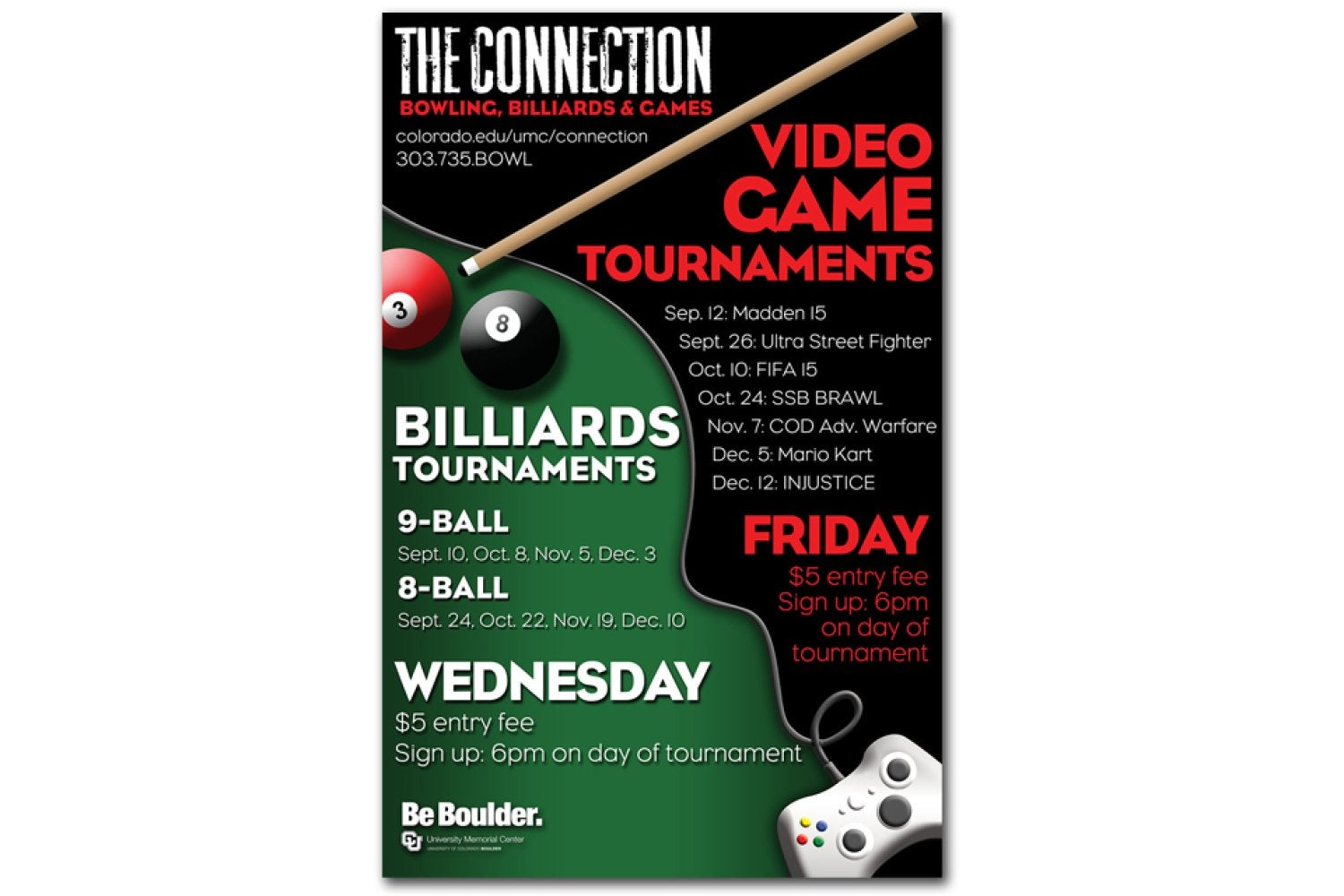 The Connection's poster design for video game and billiards tournaments that won 1st place.