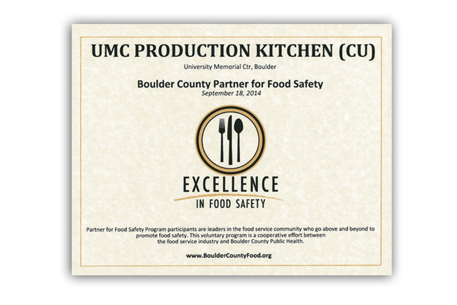 Boulder County Excellence in Food Safety certificate awarded to the UMC Production Kitchen