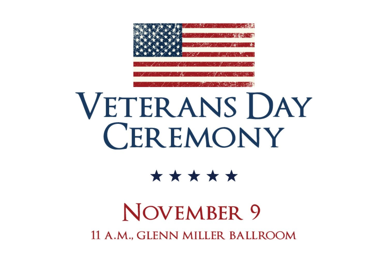 UMC Veterans Day Ceremony, November 9, 2018, 11 a.m. in the Glenn Miller Ballroom