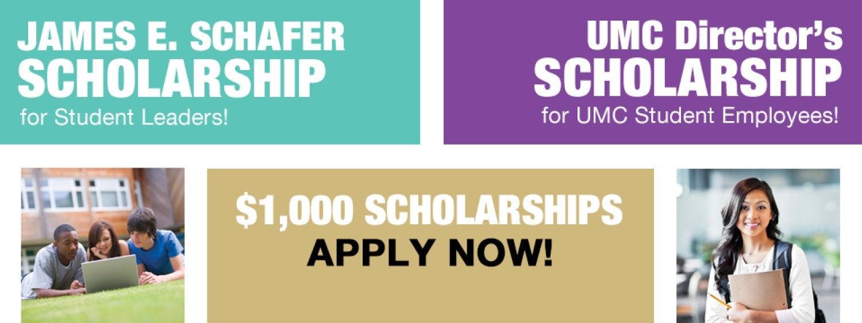 Apply for the James E. Schafer or UMC Director's Scholarship