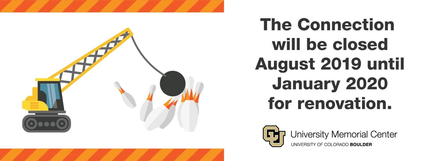 The Connection will be closed August 2019 until January 2020 for renovation.