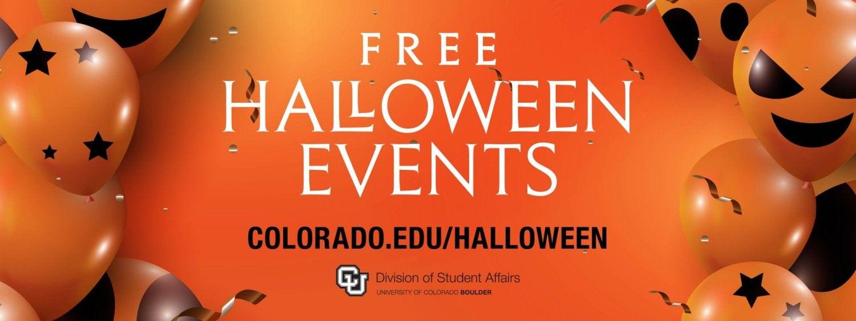 Free Halloween Events - List at colorado.edu/halloween