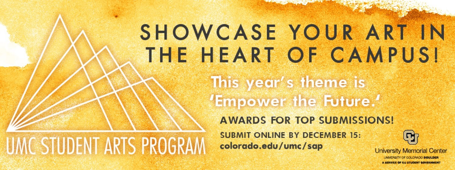 UMC Student Arts Program Now Accepting Submissions. Deadline December 15.