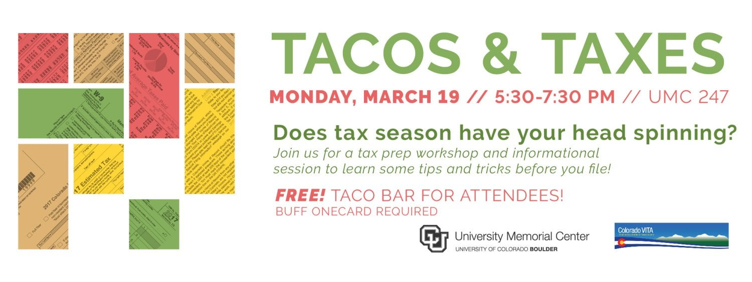 Tacos & Taxes, Monday March 19, 5:30 p.m. in UMC 247