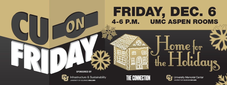 CU on Friday, Dec. 6, 4-6 p.m. UMC Aspen Rooms