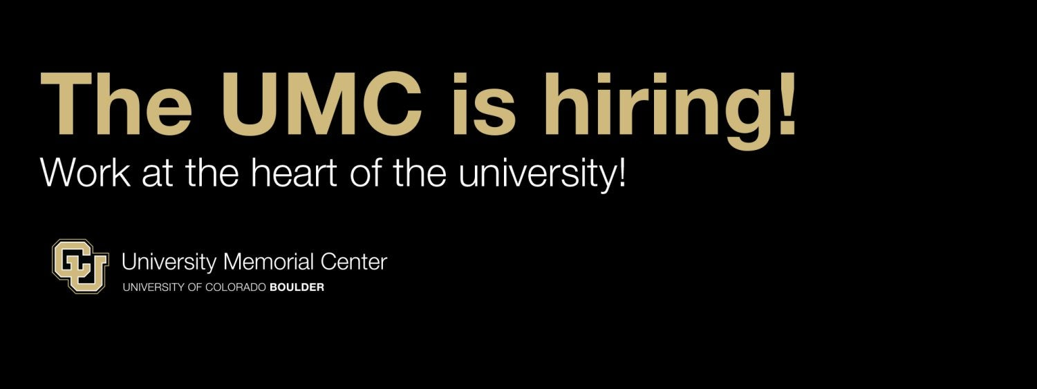 The UMC is hiring! Check out the student job openings.