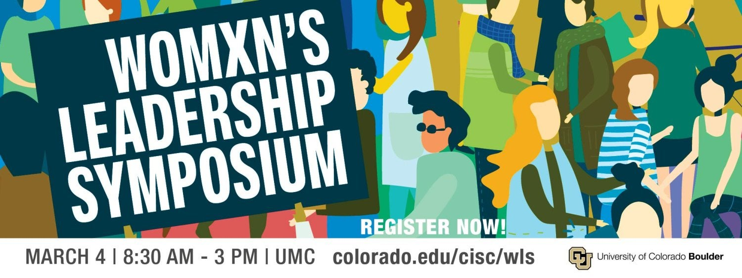 Womxn's Leadership Symposium, March 4, 8:30 a.m. - 3 p.m. in the UMC - Register Now!