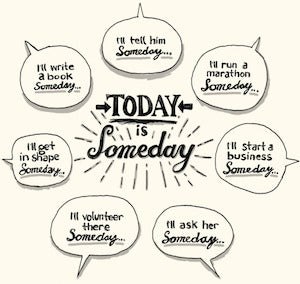 Today is Someday