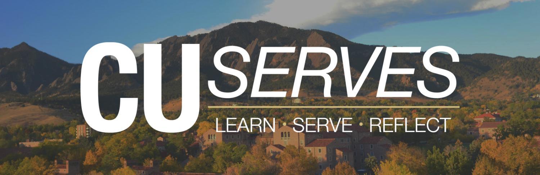 "CU Serves ""Learn Serve Reflect"" wordmark over a faded CU Boulder scene"