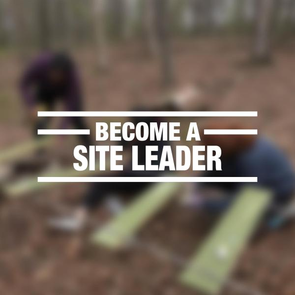 """blurry group volunteer work photo with """"become a site leader"""" overlayed"""