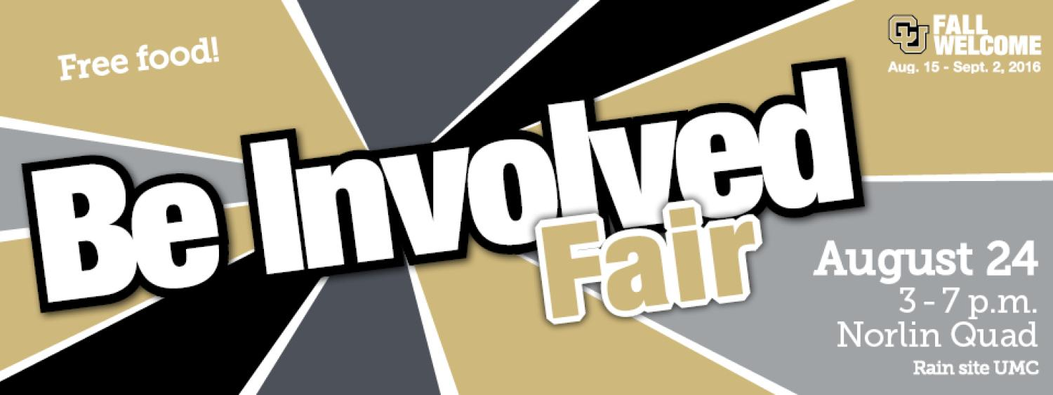 Free Food Be Involved Fair August 24 3-7pm Norlin Quad