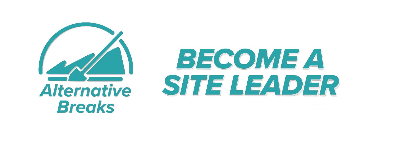 Site Leader for Alternative Breaks
