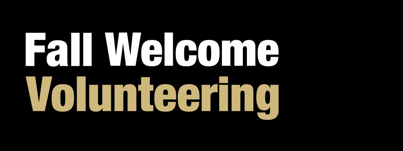 Fall Welcome Volunteering