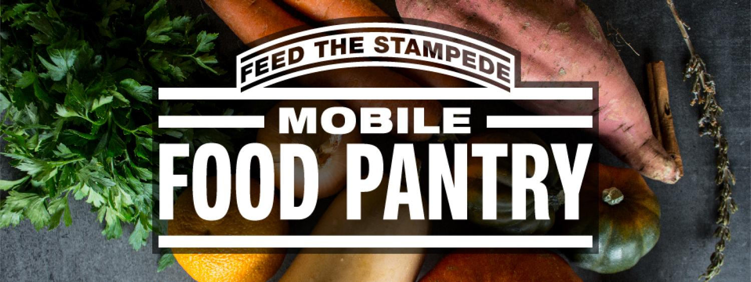 A picture with a variety of foods in the background like sweet potatoes and squash, and the words Feed the Stampede Mobile Food Pantry in an arc.