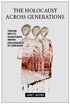 Cover of The Holocaust Across Generations