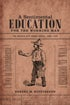 Cover of A Sentimental Education for the Working Man