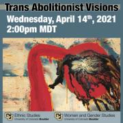 Trans Abolitionist Visions